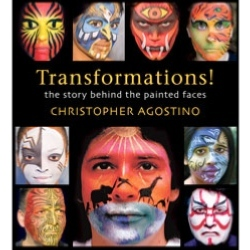 Livre TRANSFORMATIONS ! THE STORY BEHIND THE PAINTED FACES